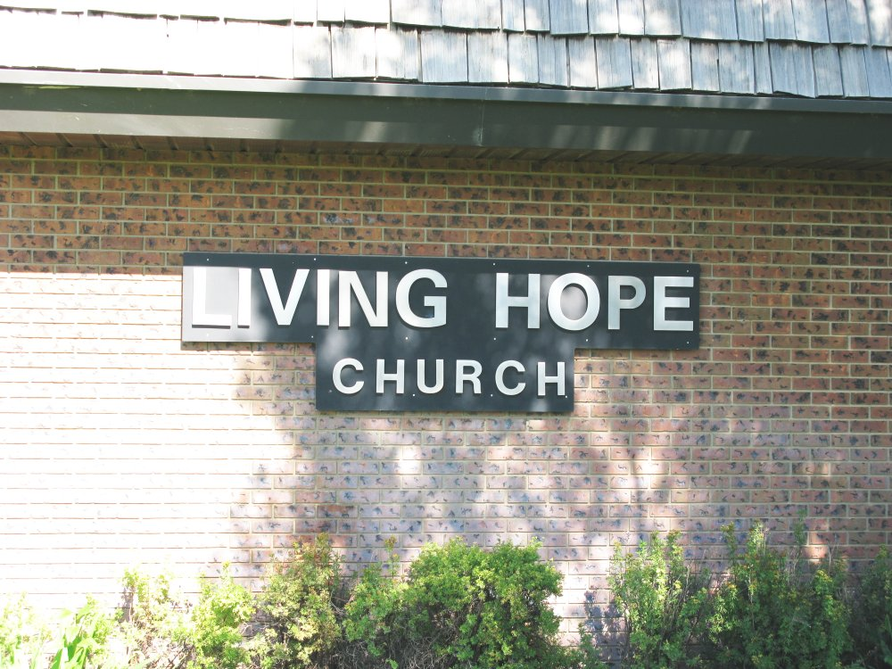 Living Hope Church - sign