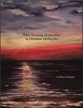 Bible Teaching Meditations in Christian Apologetics